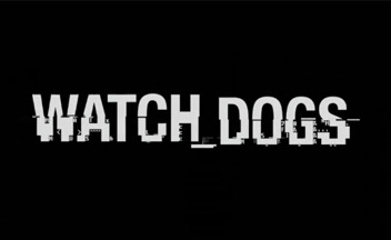 Системные требования Watch Dogs (Обновлено)